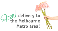 Free delivery to Melbourne Metro